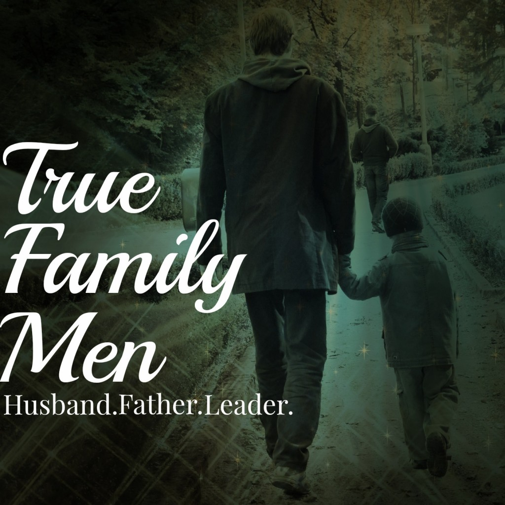 True Family Men