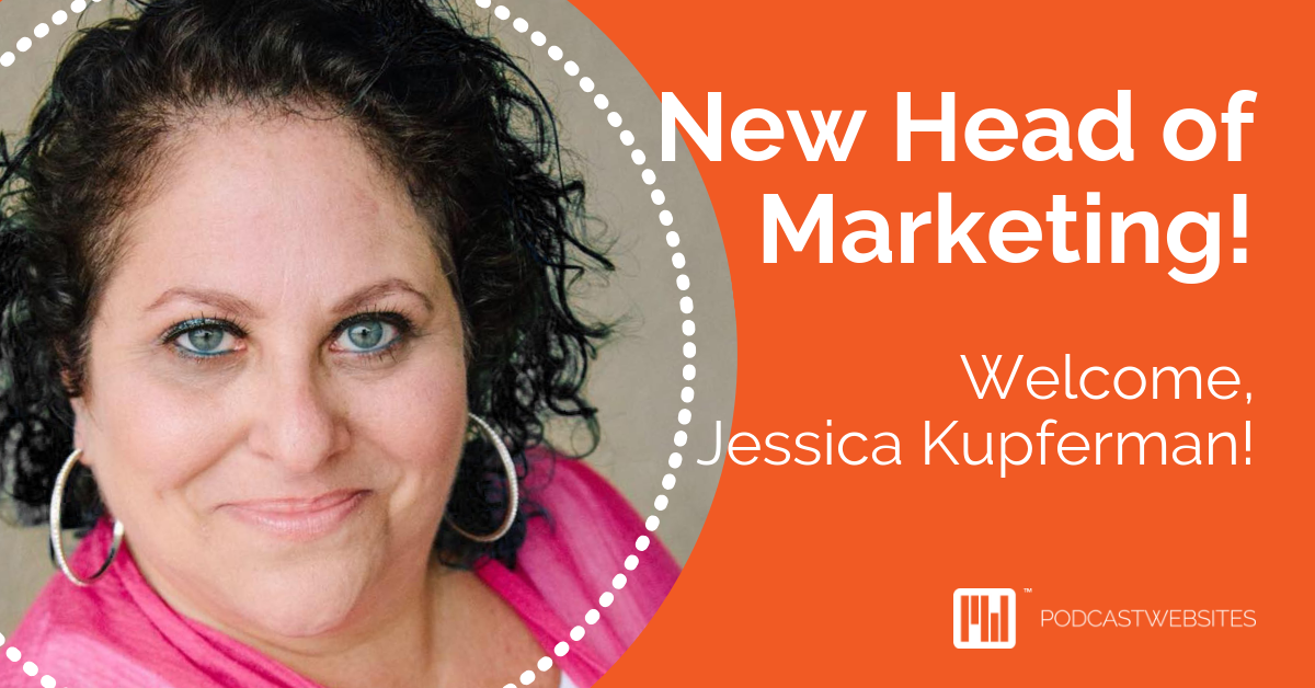 Jessica Kupferman Head of Marketing at Podcast Websites