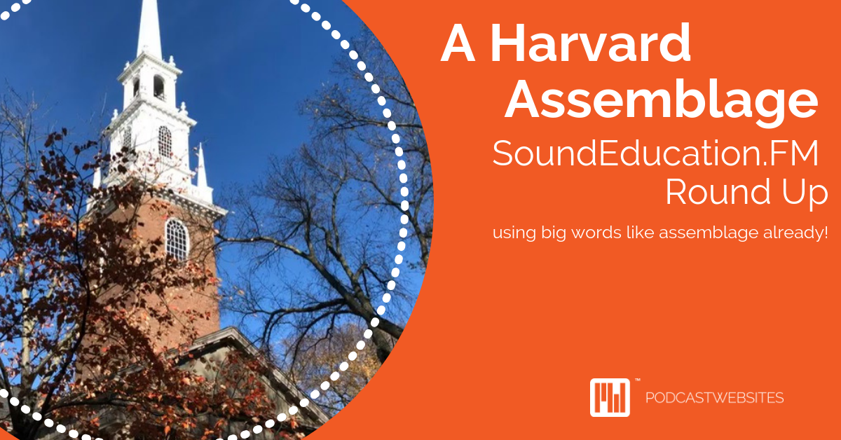 A Harvard Assemblage